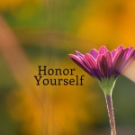 Honor Yourself in Your Health