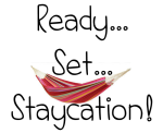 Staycation Plans